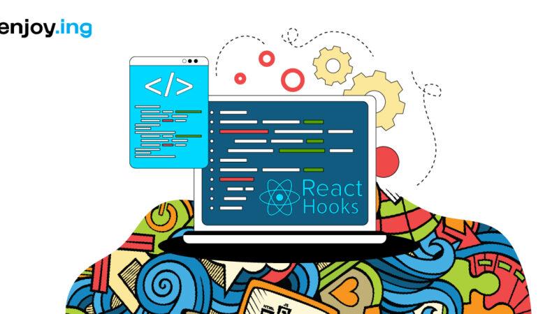 Basic overview on React Hooks