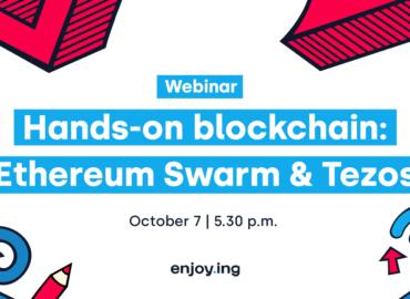 Hands-on blockchain: Ethereum Swarm & Tezos
